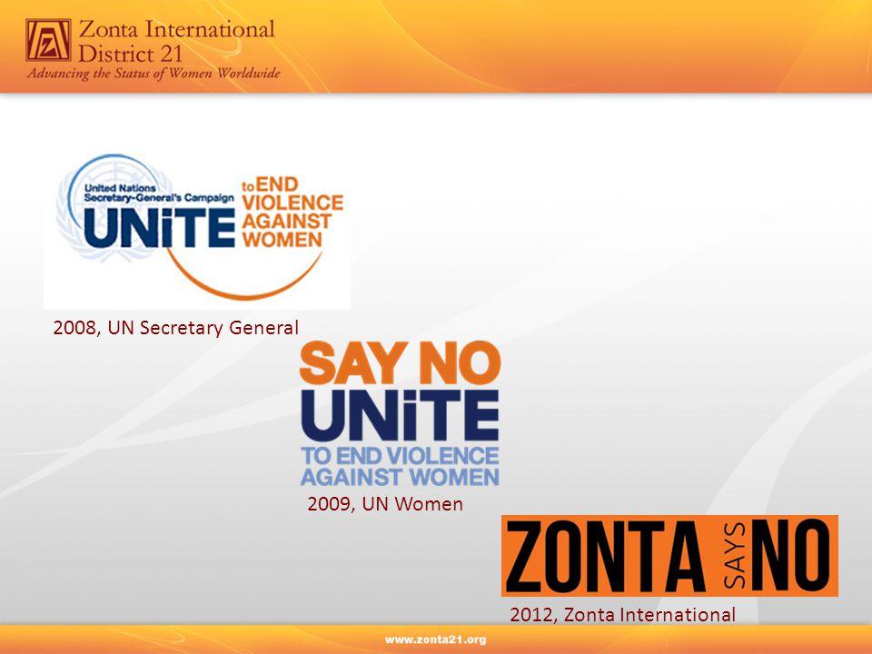 2008, UN Secretary General 2009, UN Women 2012, Zonta International