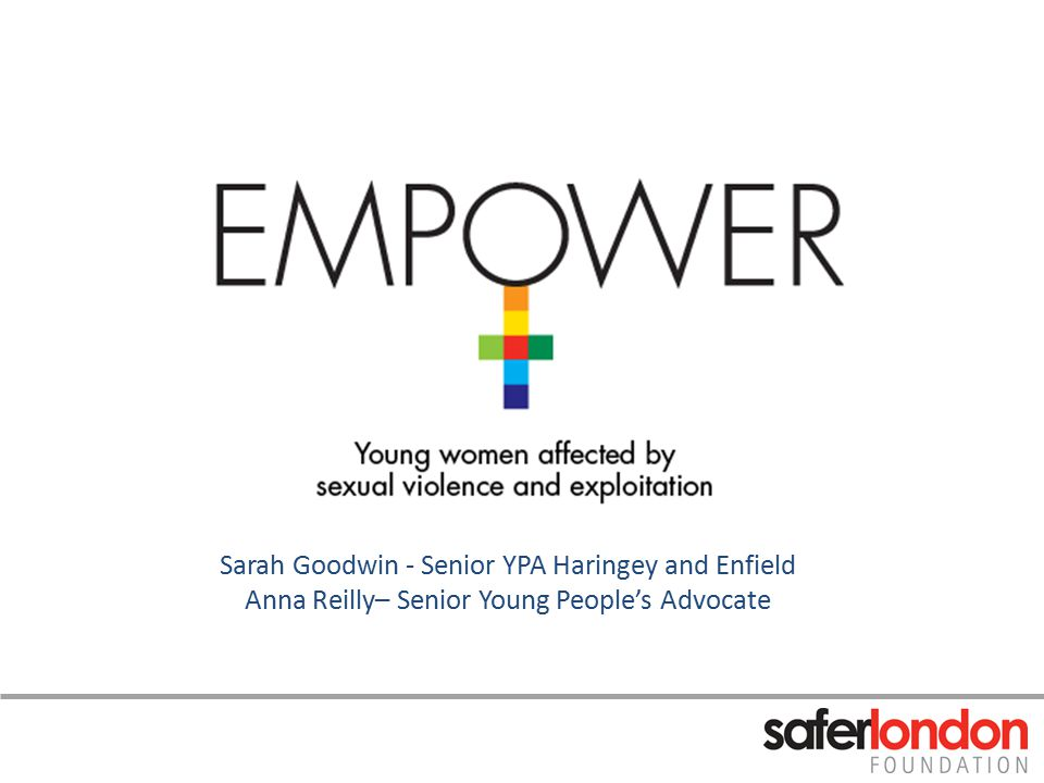 Safer London Foundation Our vision is for young people in London to feel safe and achieve their potential We work to improve the safety and wellbeing of young people in London affected by violence and crime