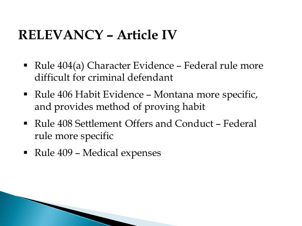 Federal Rule 412: Rape Shield – no Montana Rule 412  M.C.A.