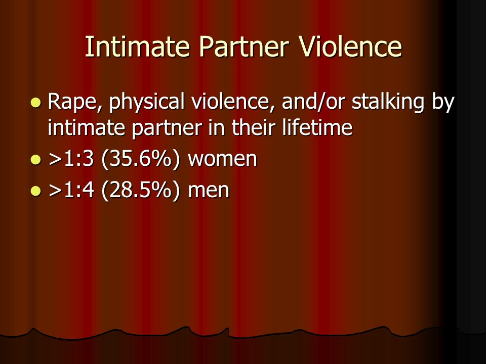 Rape, physical violence, and/or stalking by intimate partner in their lifetime Rape, physical violence, and/or stalking by intimate partner in their l
