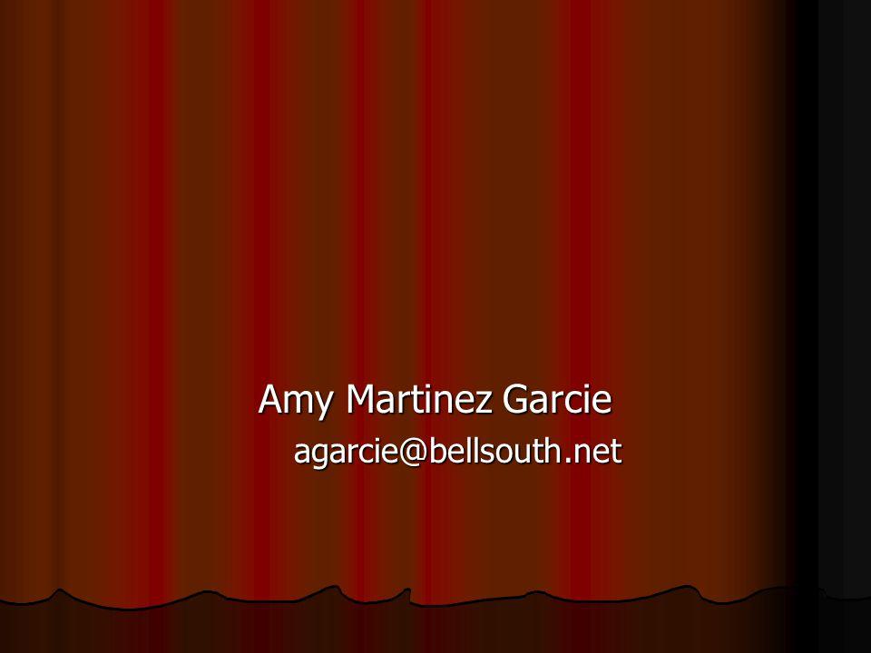 Amy Martinez Garcie agarcie@bellsouth.net