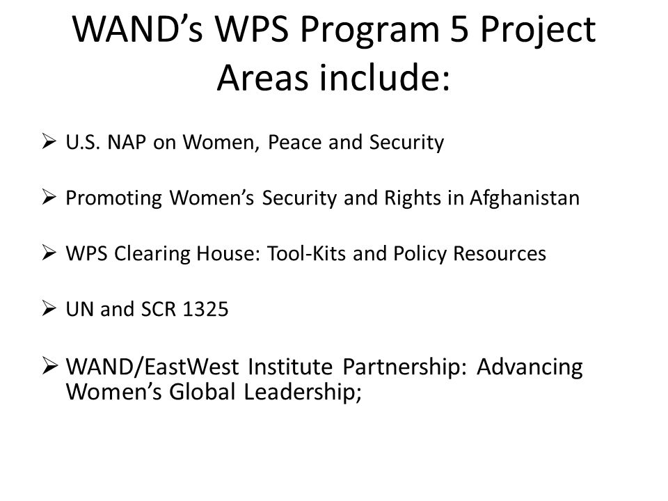  U.S. NAP on Women, Peace and Security  Promoting Women's Security and Rights in Afghanistan  WPS Clearing House: Tool-Kits and Policy Resources 
