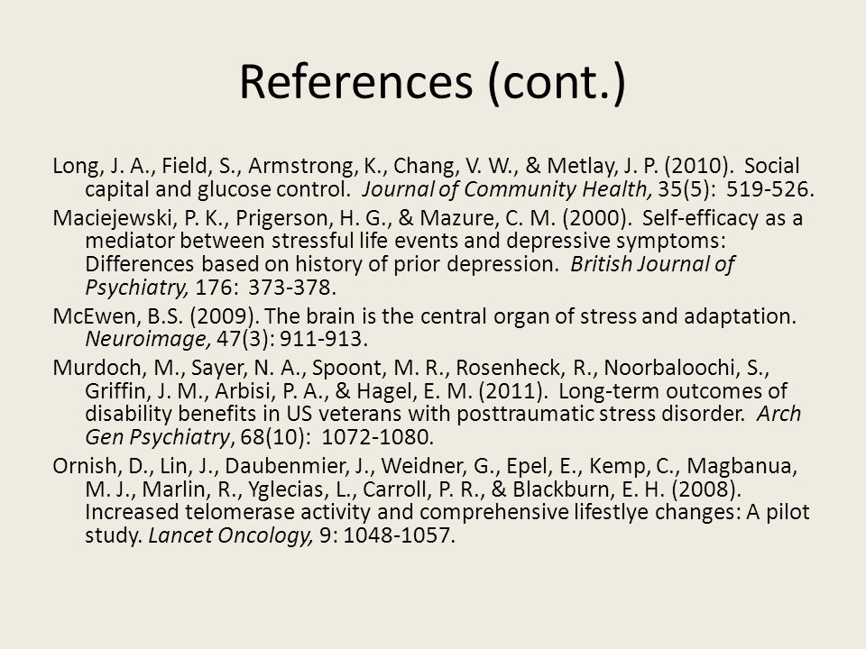 References (cont.) Long, J. A., Field, S., Armstrong, K., Chang, V.
