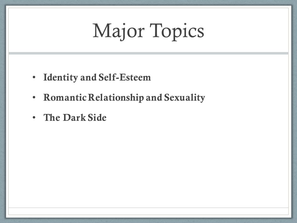 Identity and Self-Esteem According to existing theories, how do adolescents develop an identity?