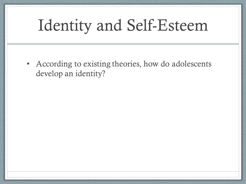 Erikson's Contribution Erikson believed adolescents needed to resolve a crisis of identity formation.