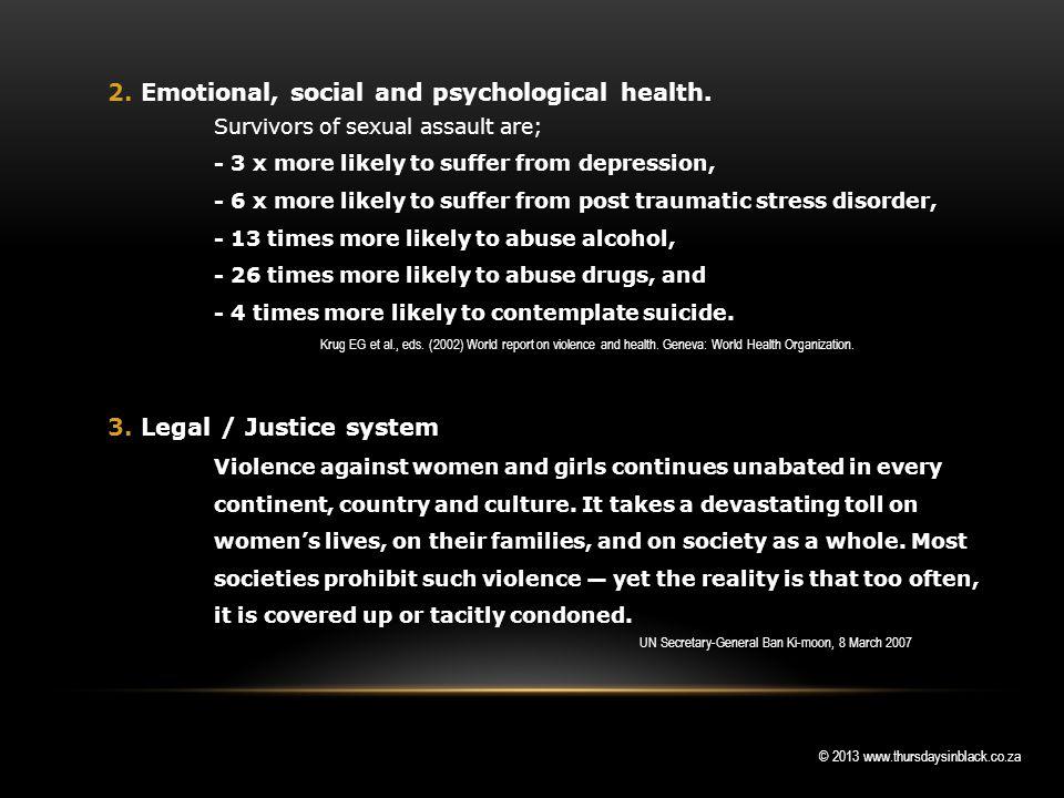 © 2013 www.thursdaysinblack.co.za 2. Emotional, social and psychological health.
