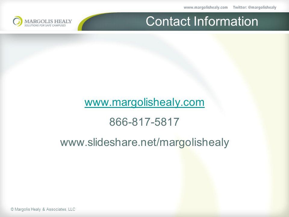 © Margolis Healy & Associates, LLC Contact Information www.margolishealy.com 866-817-5817 www.slideshare.net/margolishealy