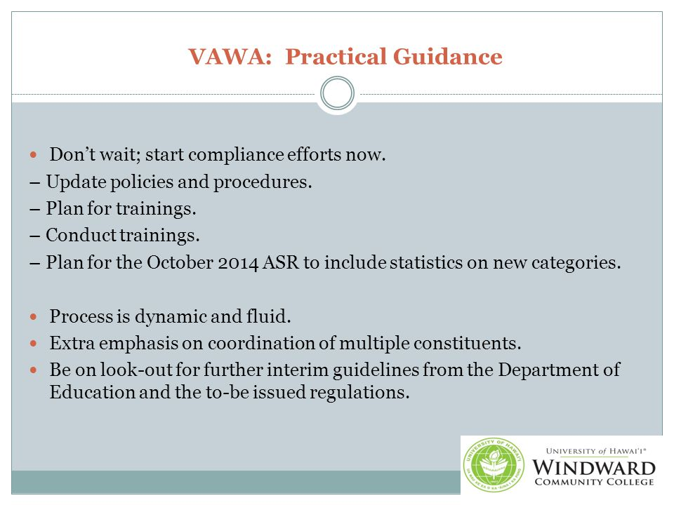 VAWA: Practical Guidance Don't wait; start compliance efforts now.