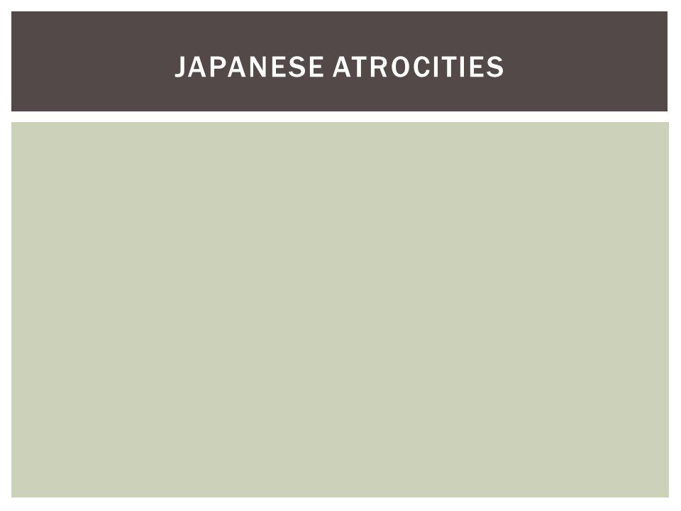 JAPANESE ATROCITIES