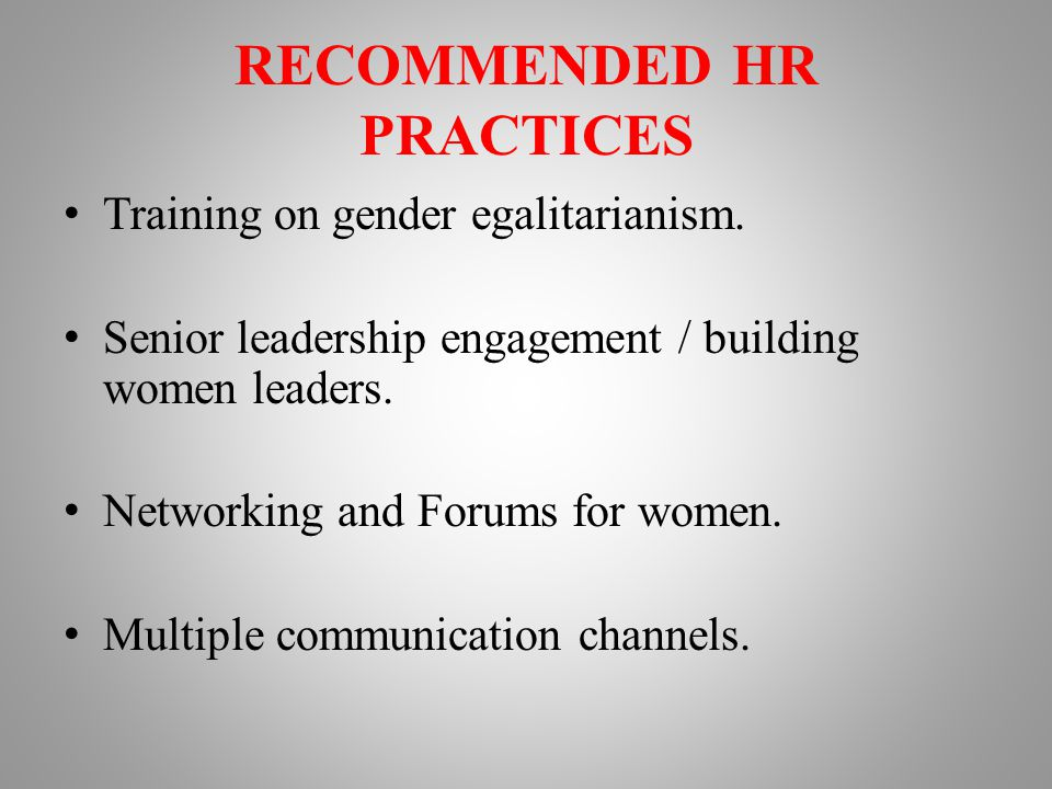 RECOMMENDED HR PRACTICES Training on gender egalitarianism.
