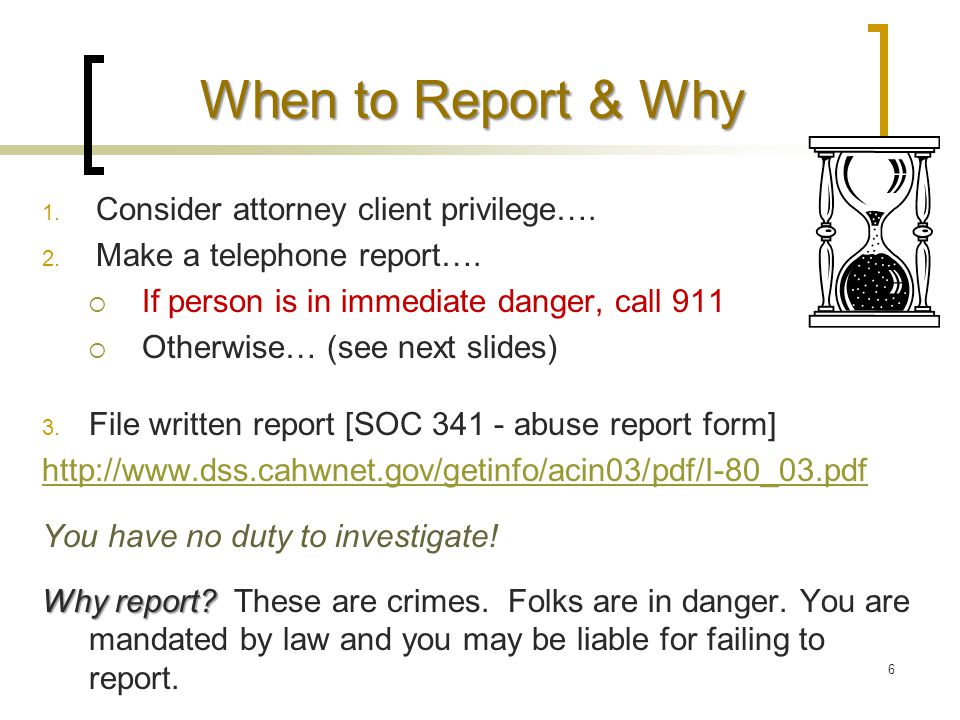 When & to Whom to Report Varies with where incident occurred and type & severity of incident 1.