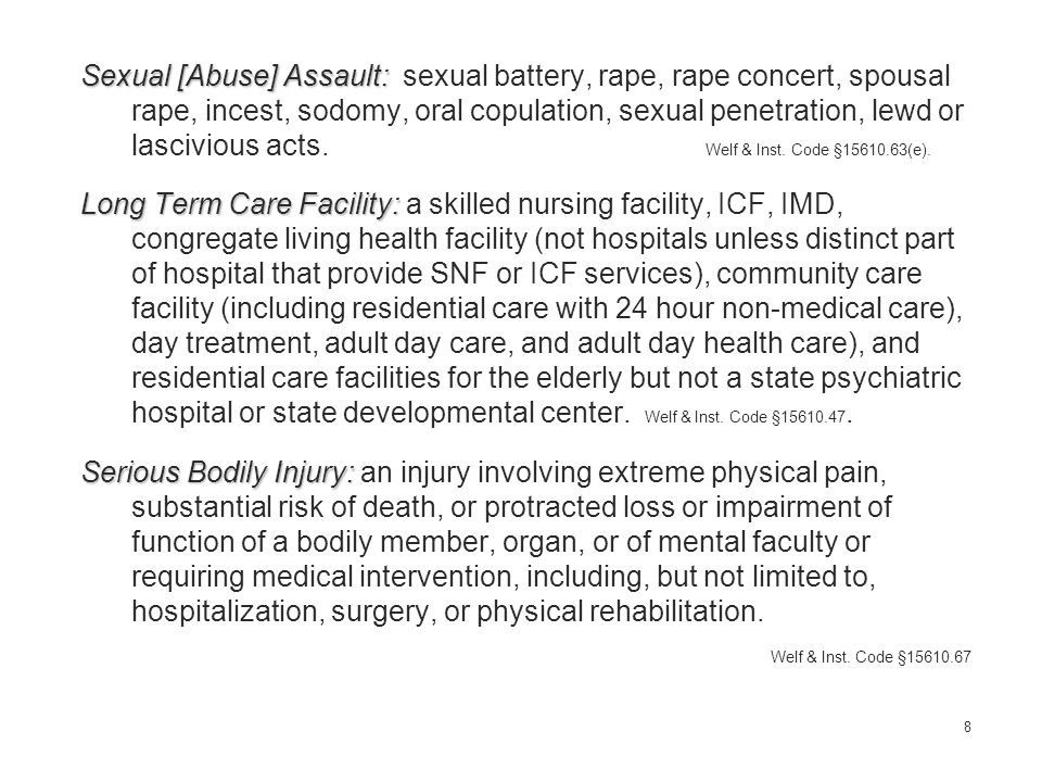 [Physical or Sexual Abuse in Long Term Care Facilities] c.