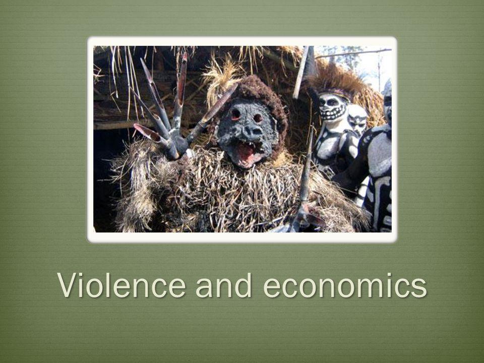 Violence and economics