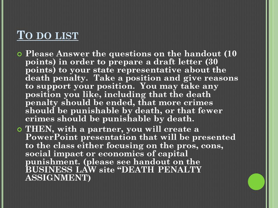 T O DO LIST Please Answer the questions on the handout (10 points) in order to prepare a draft letter (30 points) to your state representative about t