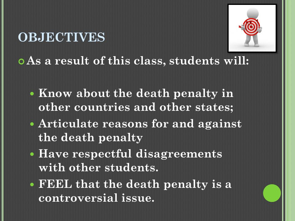 TODAY… We will be covering the Death Penalty, including a discussion toward the end of class.