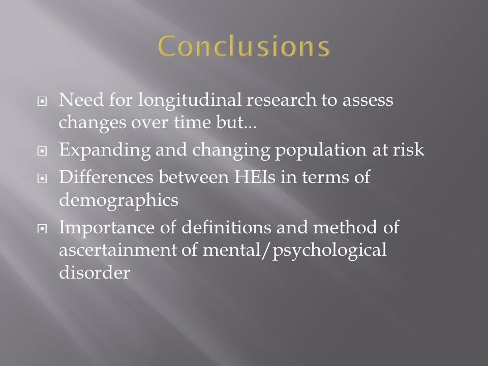  Need for longitudinal research to assess changes over time but...