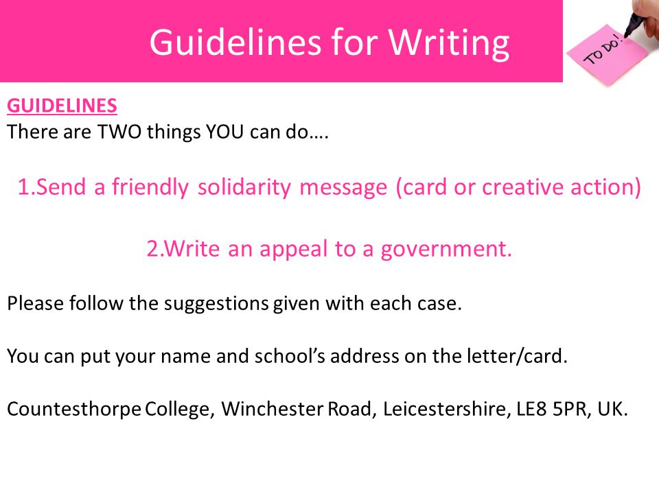 Guidelines for Writing GUIDELINES There are TWO things YOU can do….
