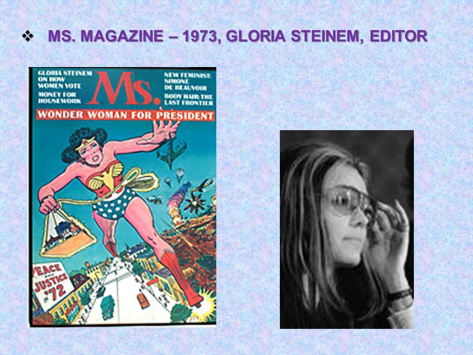  MS. MAGAZINE – 1973, GLORIA STEINEM, EDITOR