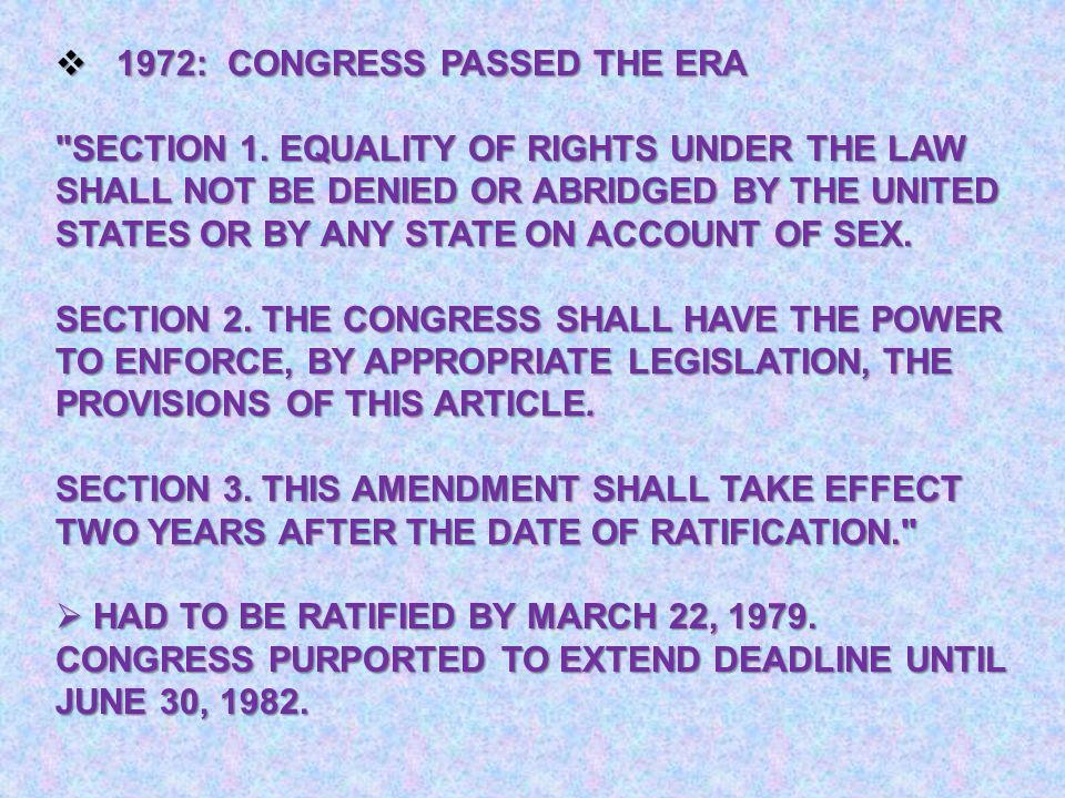  1972: CONGRESS PASSED THE ERA