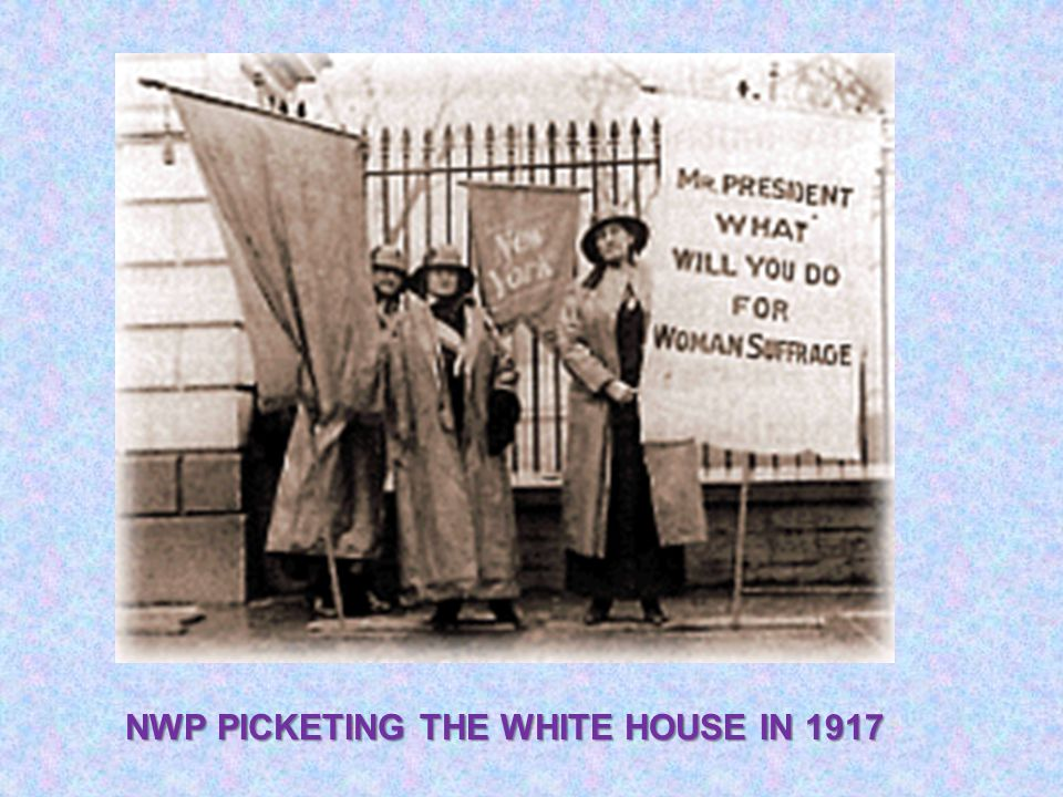 NWP PICKETING THE WHITE HOUSE IN 1917
