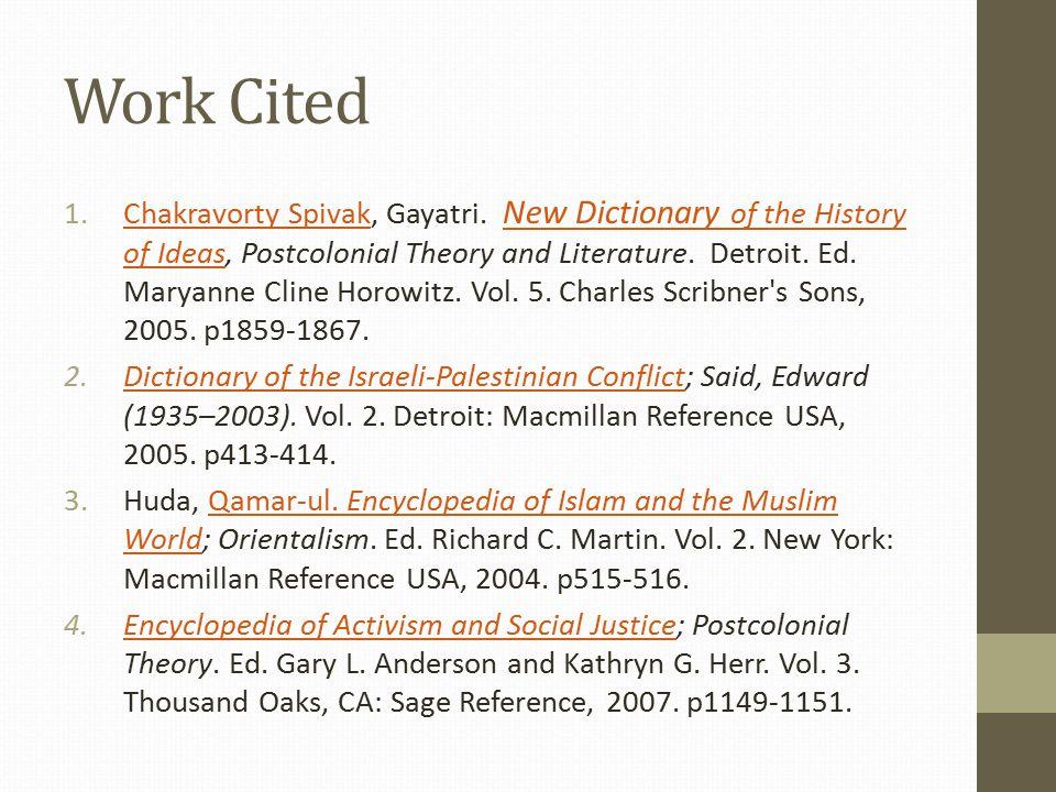 Work Cited 1.Chakravorty Spivak, Gayatri.