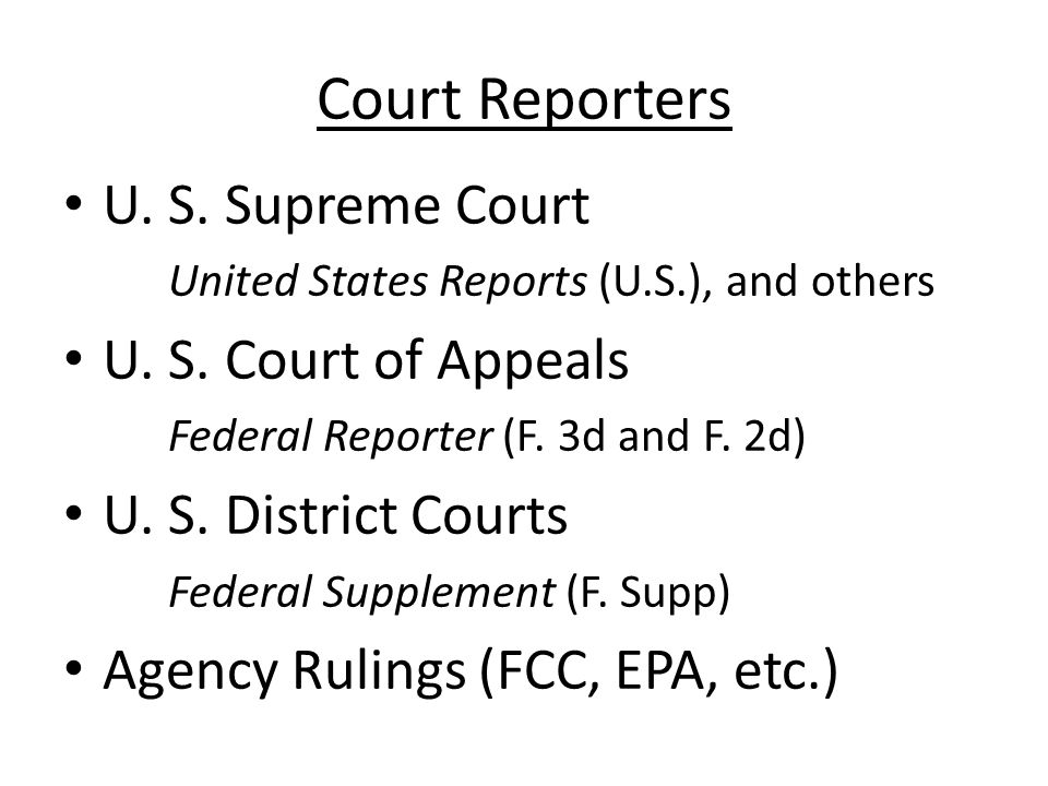 Court Reporters U. S. Supreme Court United States Reports (U.S.), and others U.