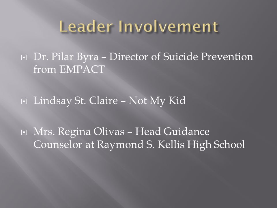  Dr. Pilar Byra – Director of Suicide Prevention from EMPACT  Lindsay St.