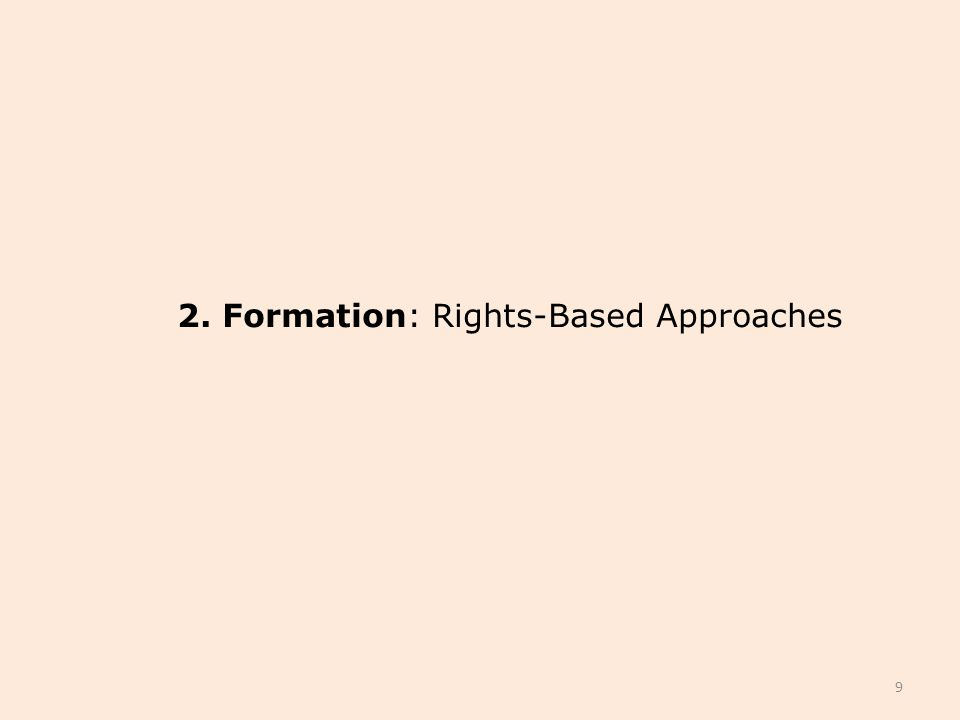 2. Formation: Rights-Based Approaches 9