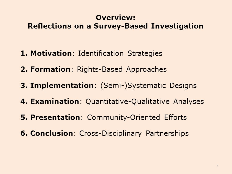 Overview: Reflections on a Survey-Based Investigation 1.