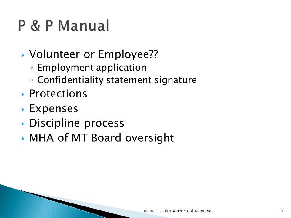  Volunteer or Employee .