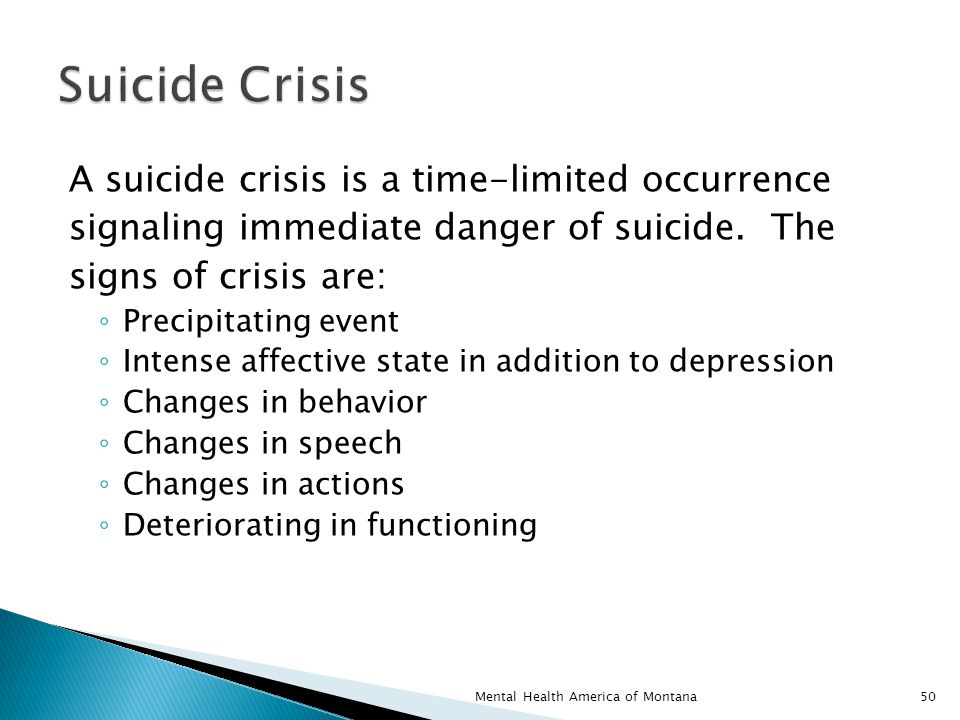 A suicide crisis is a time-limited occurrence signaling immediate danger of suicide.