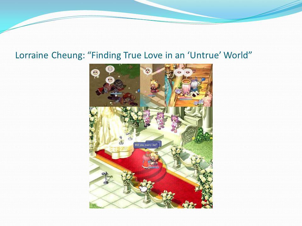 """Lorraine Cheung: """"Finding True Love in an 'Untrue' World"""""""
