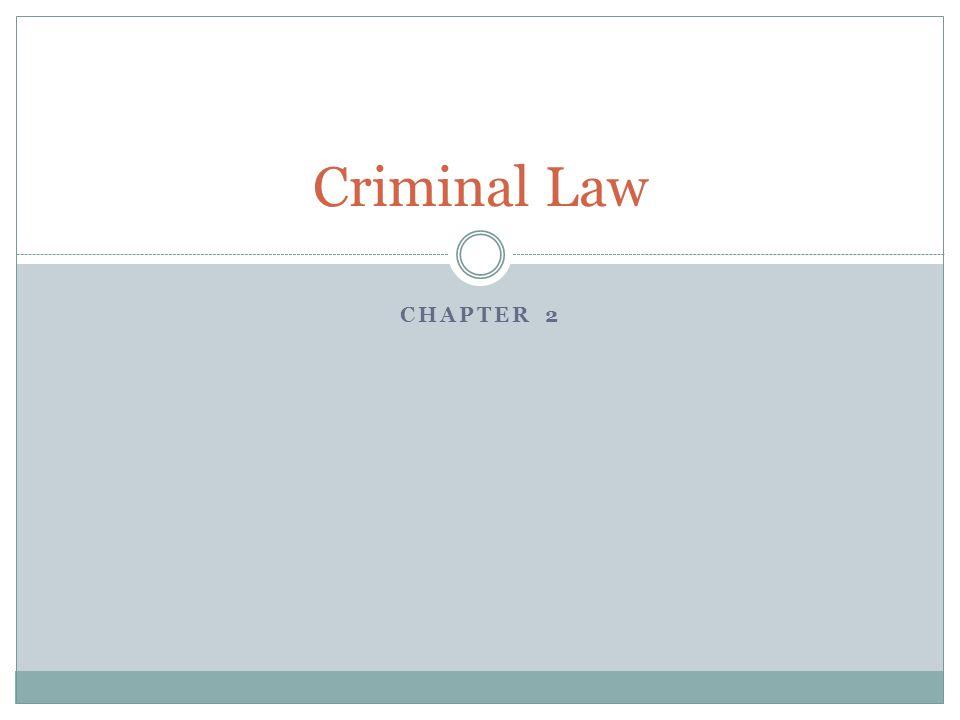 CHAPTER 2 Criminal Law