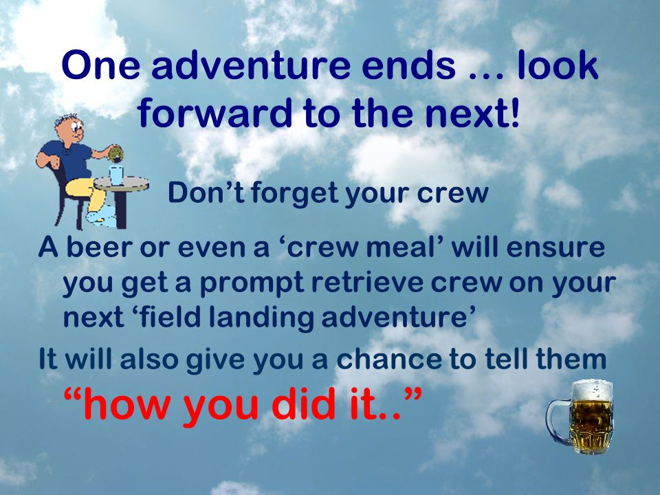 One adventure ends … look forward to the next.