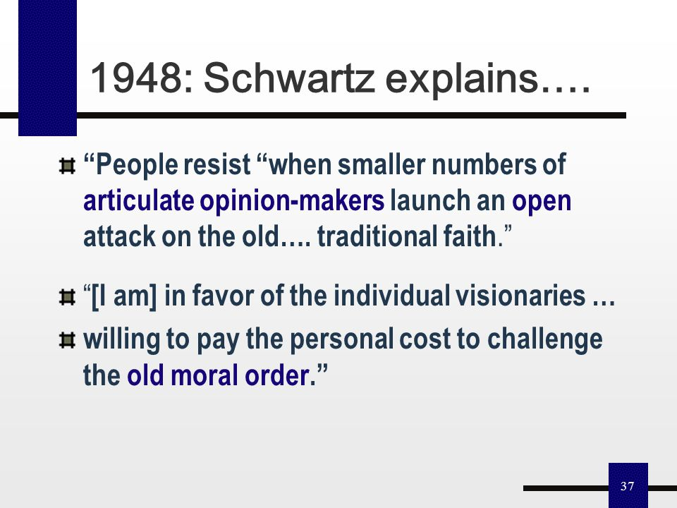 """36 Louis Schwartz: """"Sexual penal reforms can... Eventually...[be] eased into the written law... presenting the changes...[as] merely technical improve"""