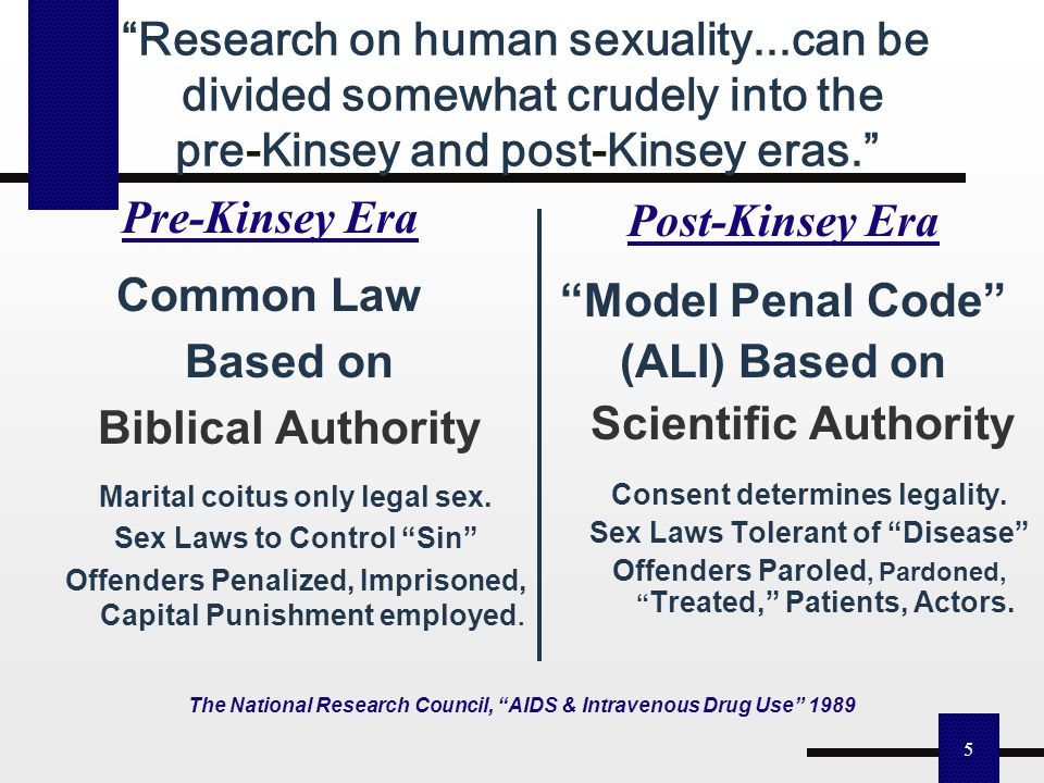 """4 Only 2 American Law and Societal Standards Pre-1948 Common-Law Era: Parents, Church Teach Marriage. No Sexuality """"Field"""" Exists in Science, Educatio"""