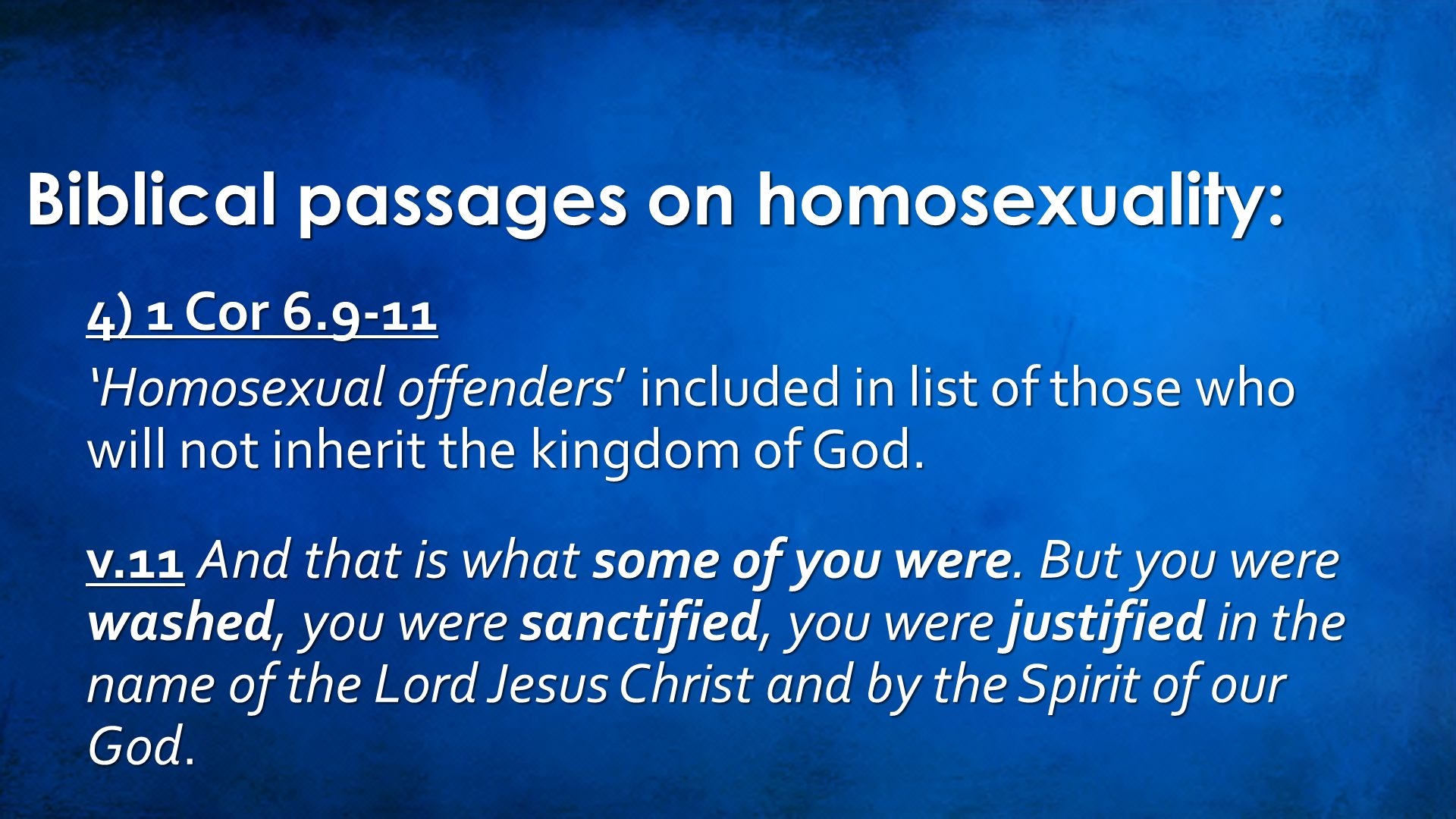 Conclusion: Bible says nothing about homosexual orientation.