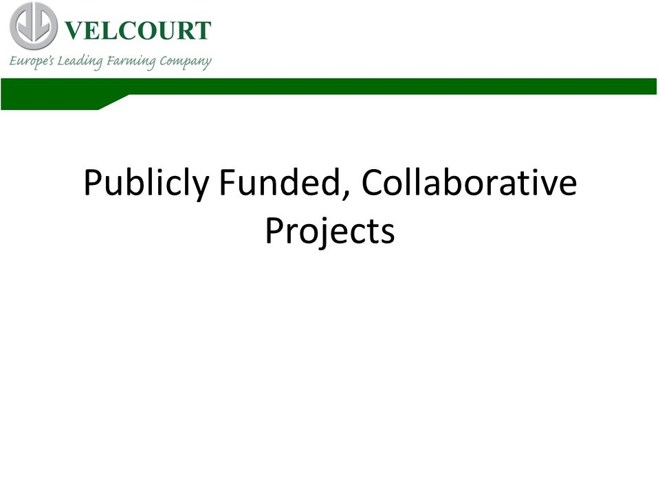 Publicly Funded, Collaborative Projects