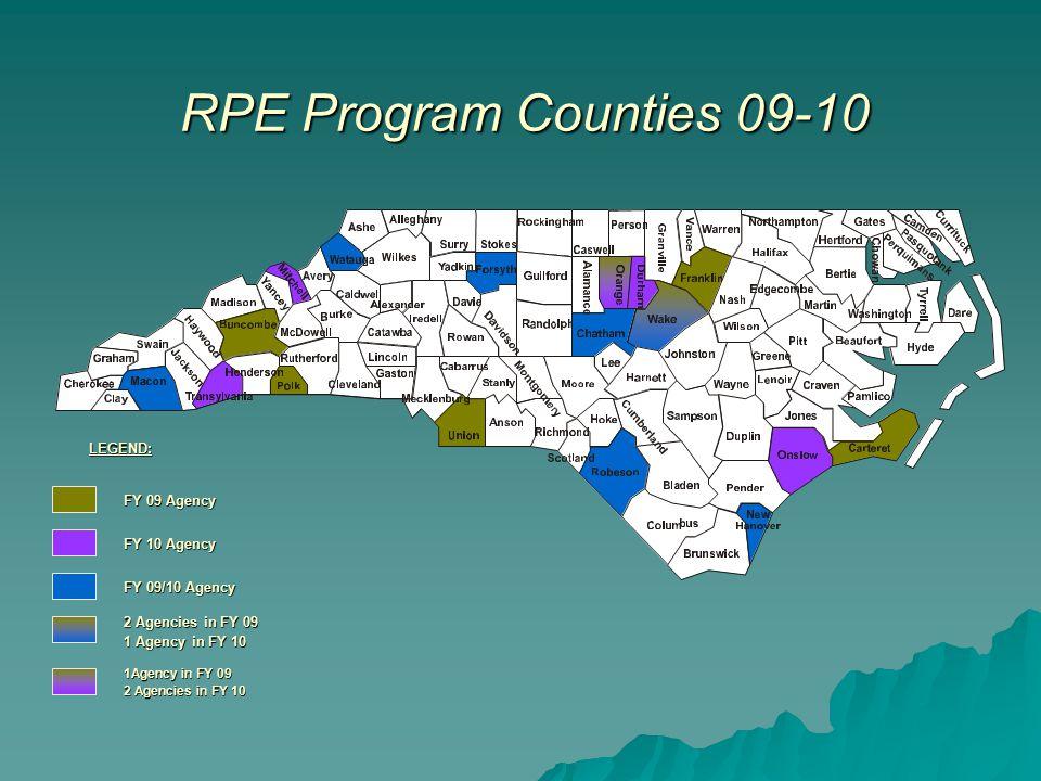 FY 09 Agency FY 10 Agency FY 09/10 Agency 2 Agencies in FY 09 1 Agency in FY 10 1Agency in FY 09 2 Agencies in FY 10 LEGEND: RPE Program Counties 09-1