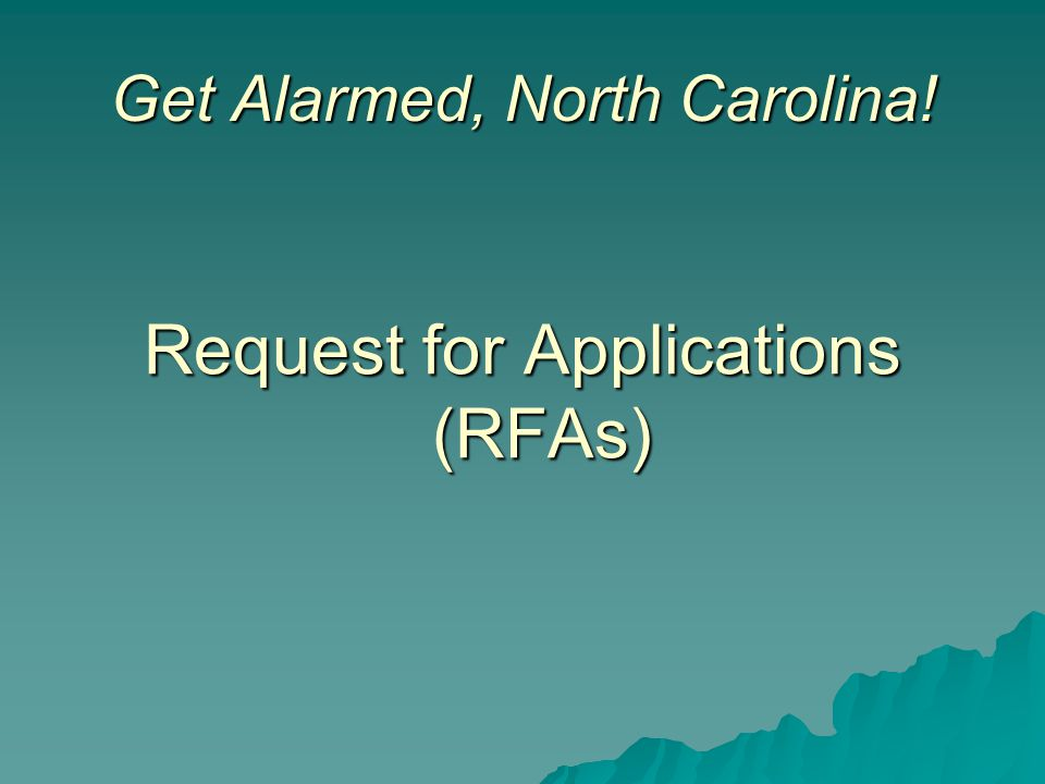 Request for Applications (RFAs) Get Alarmed, North Carolina!