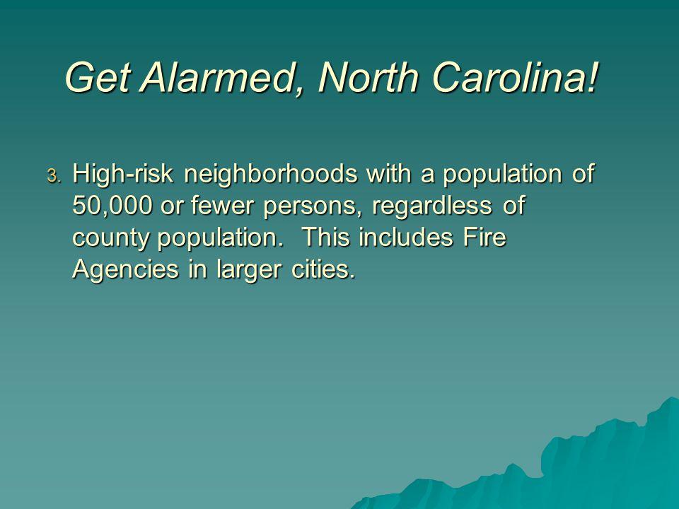 Get Alarmed, North Carolina. 3.