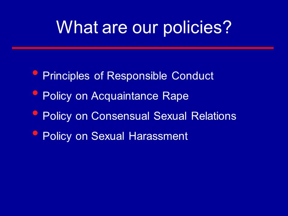 What are our policies.
