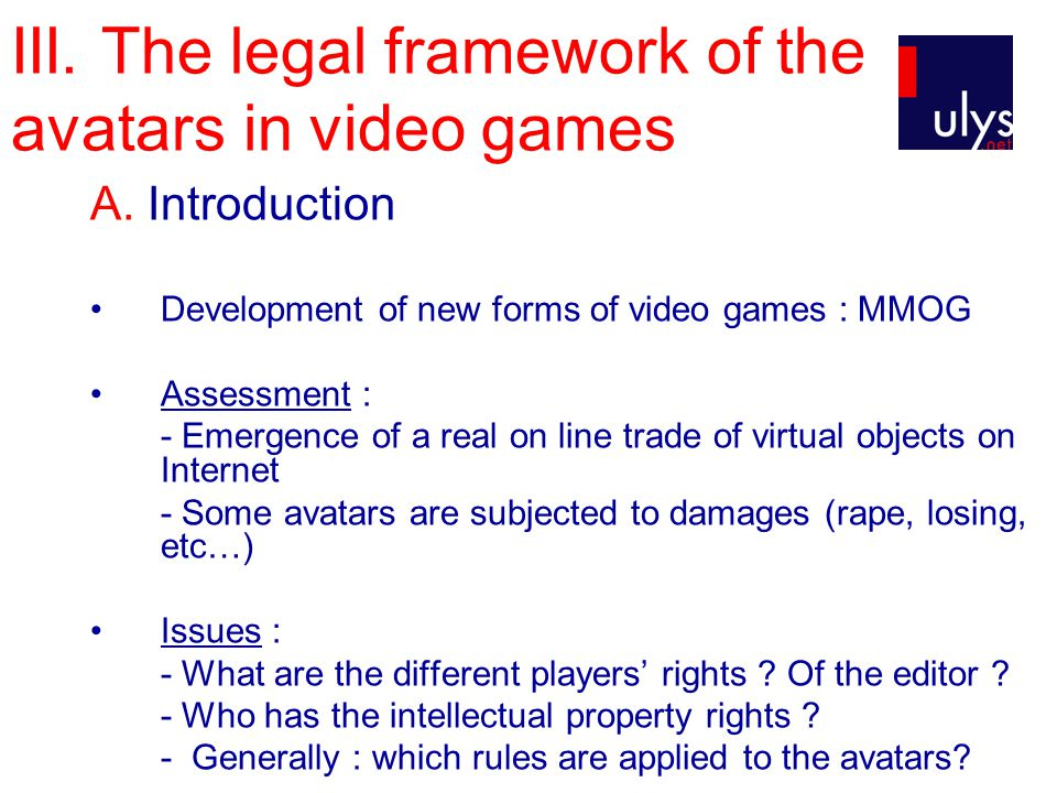 III. The legal framework of the avatars in video games A.