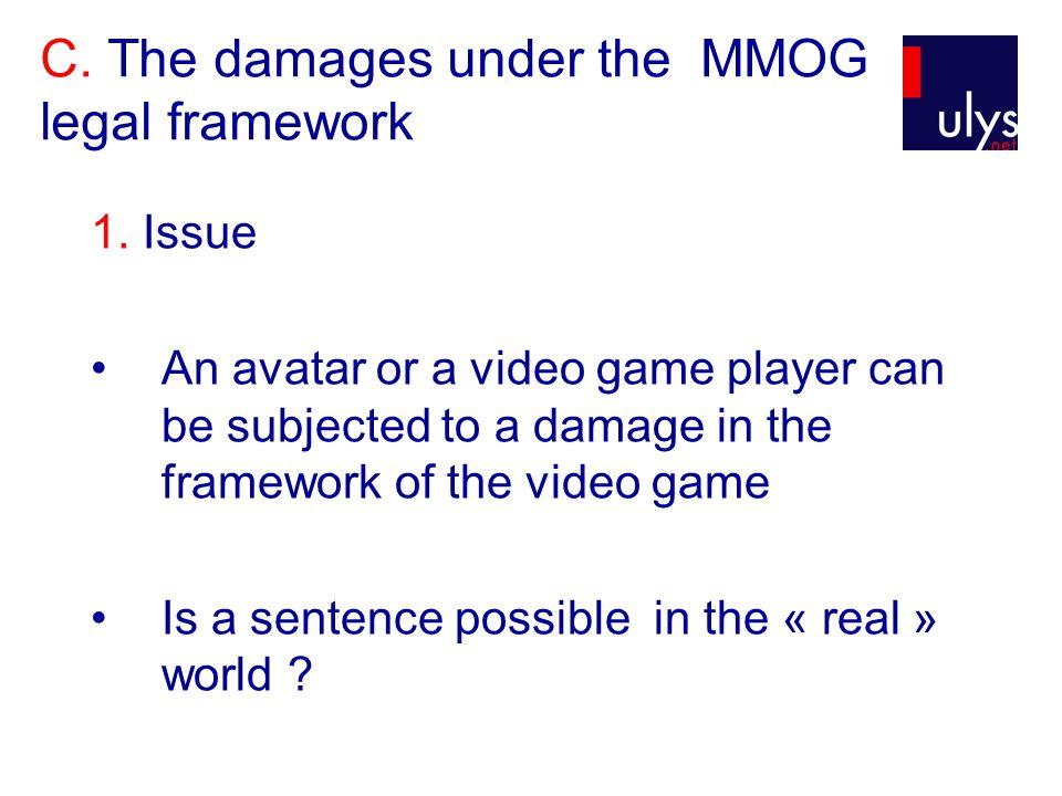 C. The damages under the MMOG legal framework 1.