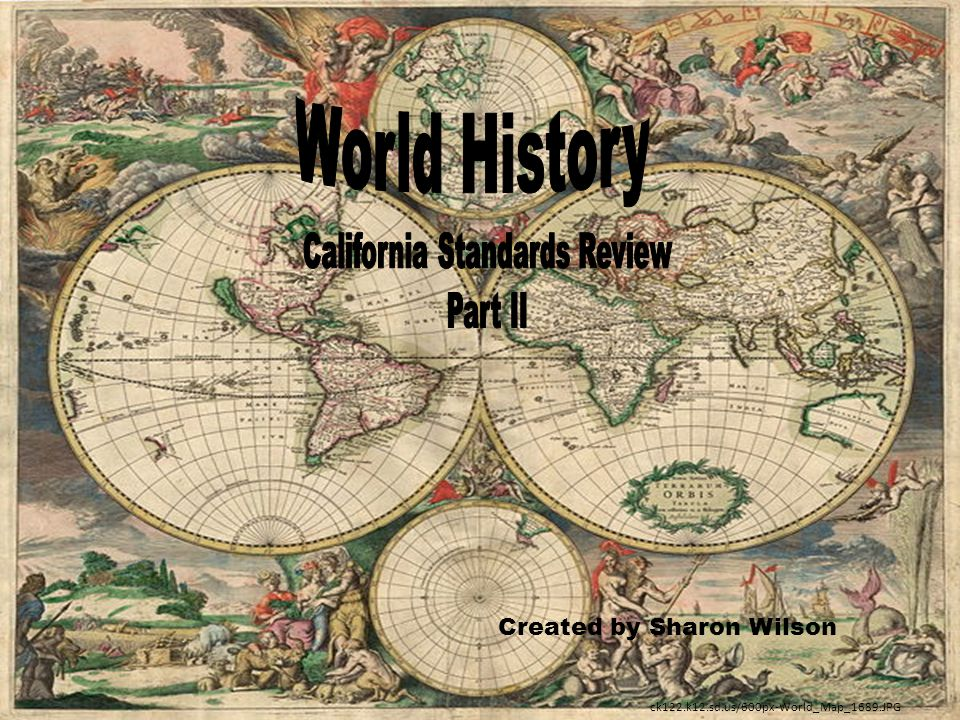 Created by Sharon Wilson ck122.k12.sd.us/600px-World_Map_1689.JPG
