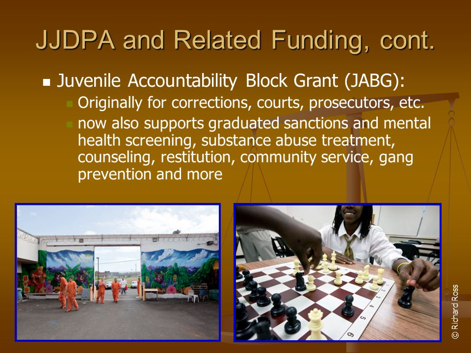 JJDPA and Related Funding, cont.