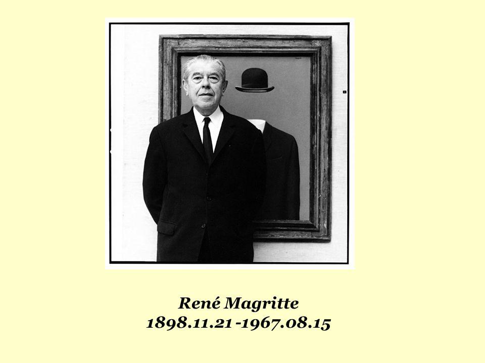 René Magritte 1898.11.21 -1967.08.15
