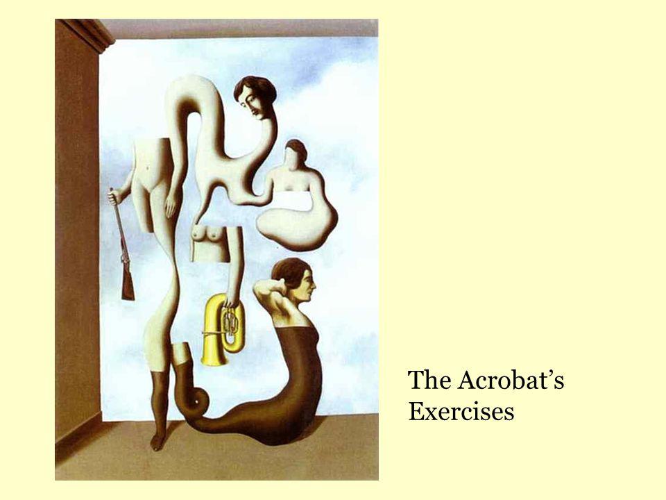 The Acrobat's Exercises