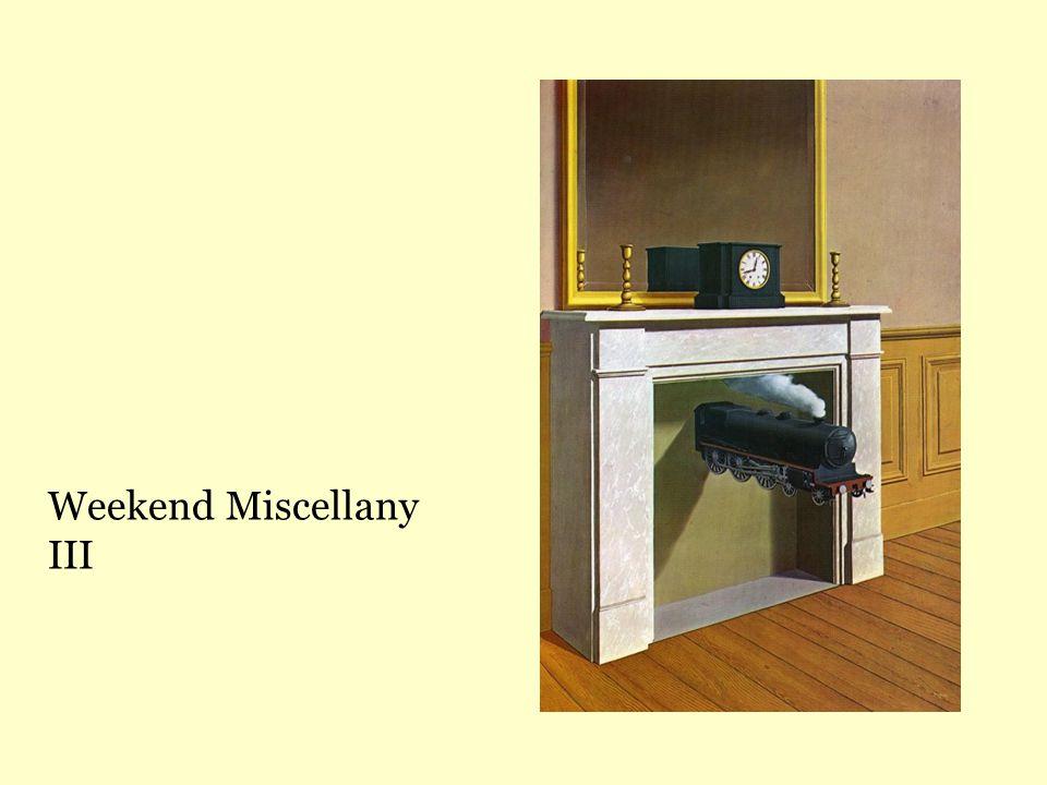 Weekend Miscellany III