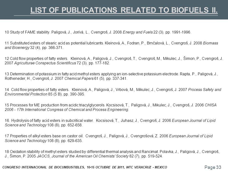 Page 33 CONGRESO INTERNACIONAL DE BIOCUMBUSTIBLES, 10-15 OCTUBRE DE 2011, WTC VERACRUZ - MEXICO 10 Study of FAME stability.
